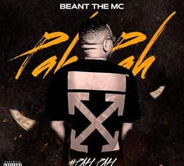 Beant The MC - Pah Pah