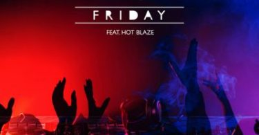 DRP ft Hot Blaze - Friday