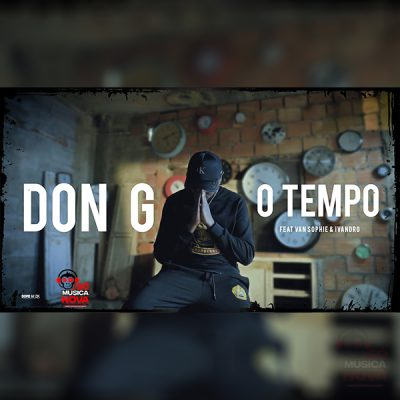 Don G ft Van Sophie & Ivandro - O Tempo