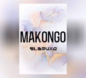 El Bruxo - Makongo
