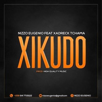 Nizzo Eugenio ft Xadreck Tchama - Xikudo
