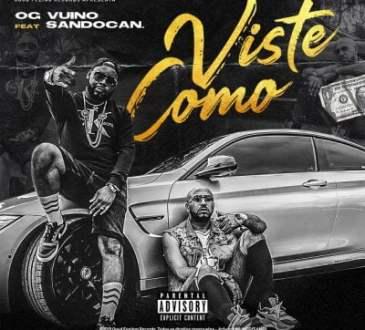 OG Vuino ft Sandocan - Viste Como
