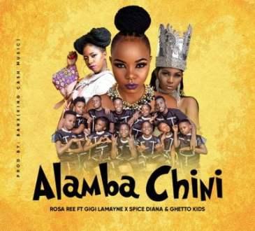 Rosa Ree ft Gigi Lamayne, Spice Diana & Ghetto Kids - Alamba Chini