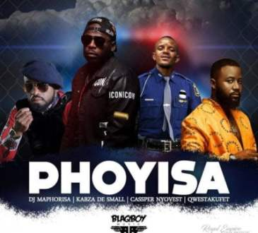 DJ Maphorisa & Kabza De Small ft Cassper Nyovest & Qwestakufet - Phoyisa
