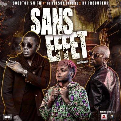 Dr. Smith ft DJ Pouquereur & Dj Nelson Papoite - Sans Effet