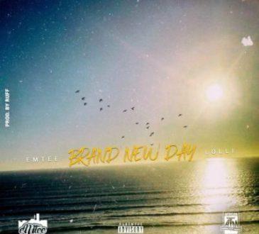 Emtee ft Lolli - Brand New Day