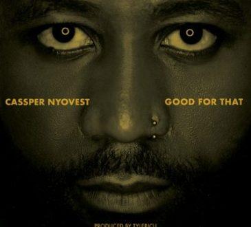 Cassper Nyovest - Good For That Artwork