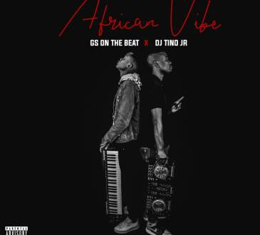 Gs On The Beat ft DJ Tino Jr - African Vibe