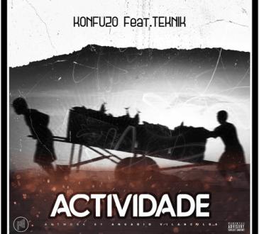 Konfuzo ft Teknik - Actividade