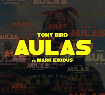 Tony Bird ft Mark Exodus - Aulas