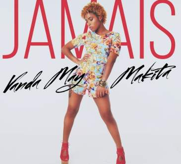 Vanda May ft makita - Jamais