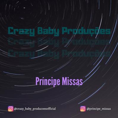 Crazy Baby Produções – Principe Missas (O Benga)