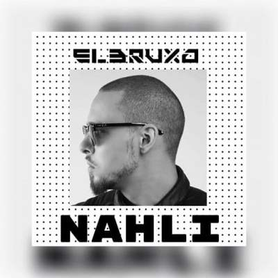 El Bruxo - Nahli (Original Mix)