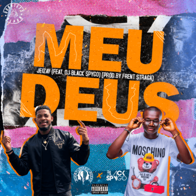 JeiZay feat. DJ Black Spygo - Meu Deus