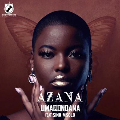 Azana feat. Sino Msolo - Umaqondana