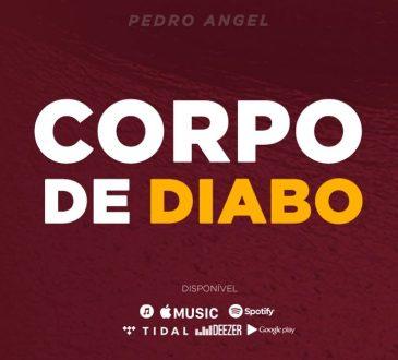 Pedro Angel - Corpo de diabo
