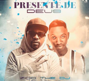 Ziqo The Dj feat. Wazyzo - Presente De Deus