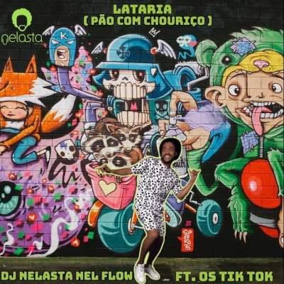 Dj Nelasta feat. Tik Tok - Pão Com Chouriço
