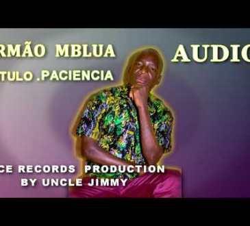 Irmão Mbalua - Paciência
