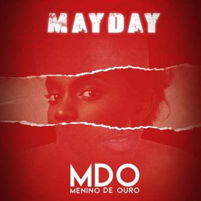 MDO (Menino de Ouro) - Mayday