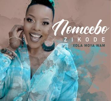 Nomcebo Zikode feat. Master KG - Xola Moya Wam