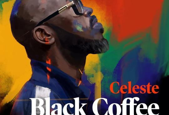 Black Coffee ft Celeste - Ready For You