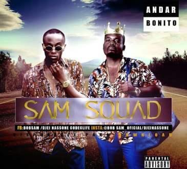 Bob Sam - Andar Bonito ft Djei Nassone
