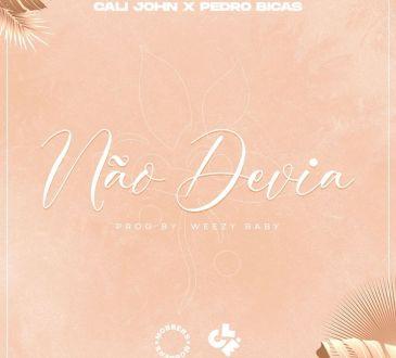 Cali John ft Pedro Bicas - Não Devia