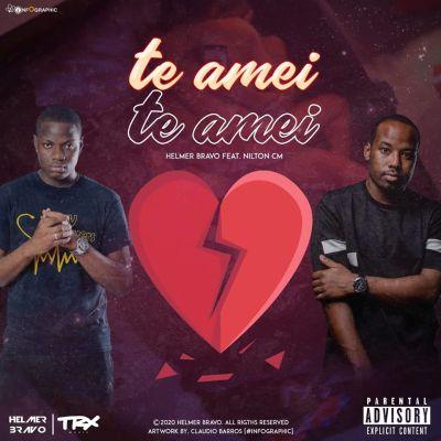 Helmer Bravo - Te Amei (feat. Nilton CM)