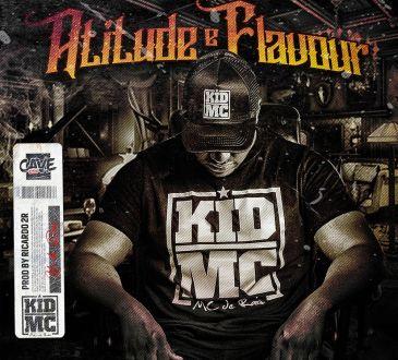 Kid MC Atitude e Flavour
