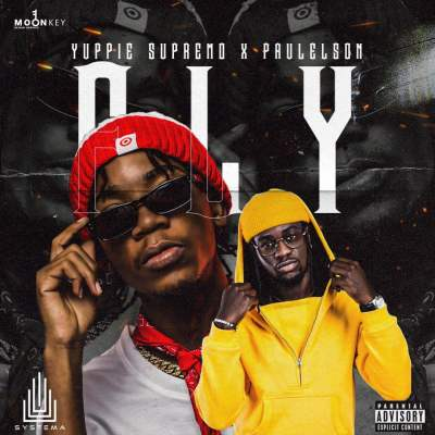 Yuppie Supremo - Fly (feat. Paulelson)
