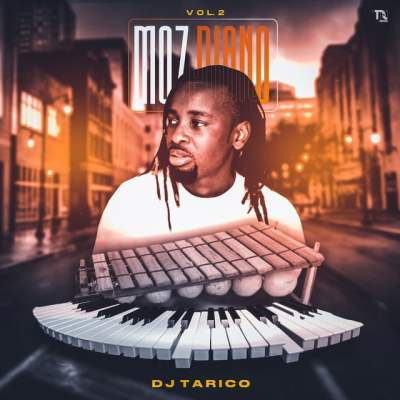 DJ Tarico - Moz Piano Vol.2