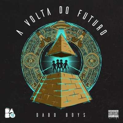 Dabo Boys - A Culpa É da Quarentena