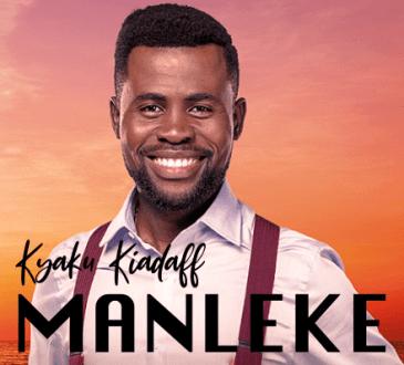 Kyaku Kyadaff - Manleke