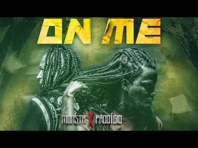 Monsta & Prodígio – ON ME (Prod. Ratopera)