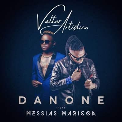Valter Artístico, Messias Maricoa - Danone