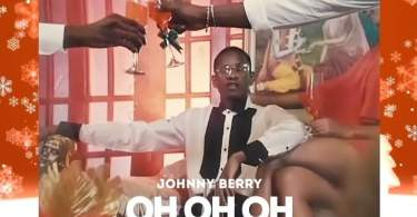 Johnny Berry - Oh Oh Oh