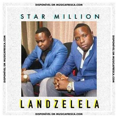 Star Million - Landzelela