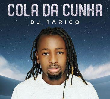 DJ Tárico - Cola Da Cunha