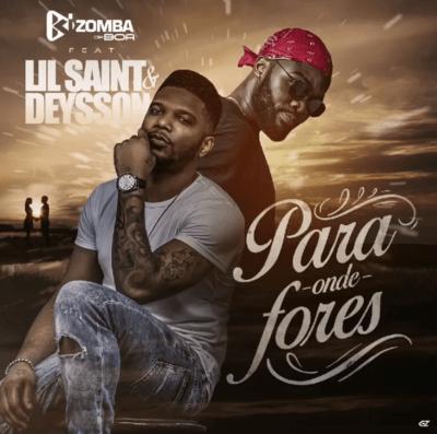 Kizomba da Boa - Para Onde Fores (feat. Lil Saint & Deysson)