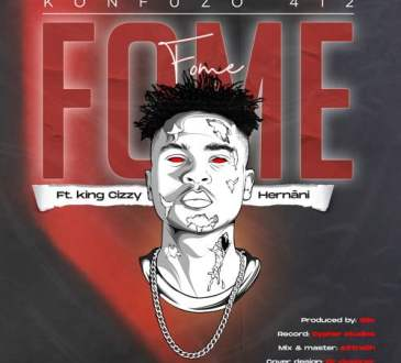 Konfuzo 412 - Fome (feat. King Cizzy & Hernâni)