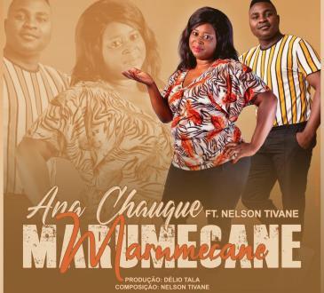 Ana Chauque - Marhumekani (feat. Nelson Tivane)