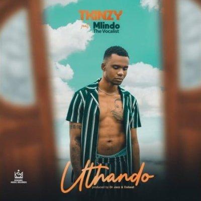 Tkinzy - Uthando (feat. Mlindo The Vocalist)