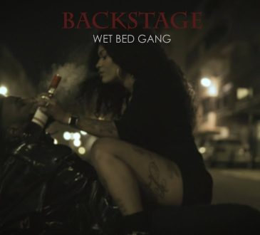 Wet Bed Gang - Backstage