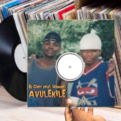 DJ Cleo - Avulekile (feat. Ishmael)