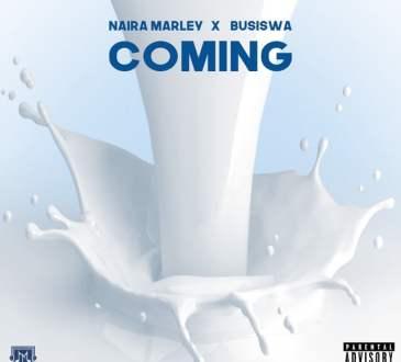Naira Marley - Coming (feat. Busiswa)