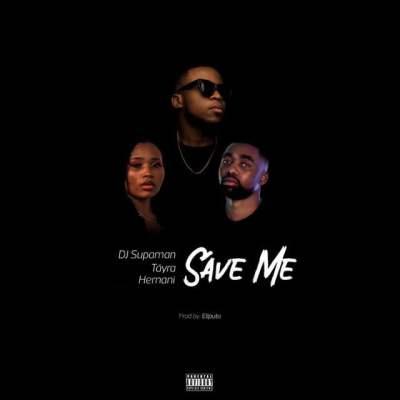 DJ Supaman - Save Me (feat. Táyra & Hernani)