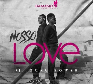 Damásio Brothers - Nosso Love (feat. Xuxu Bower)