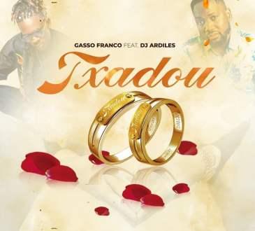 Gasso Franco ft. Dj Ardiles - Txadou