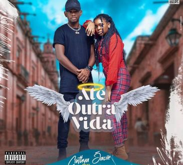 Cinthya Jaciie - Ate Outra Vida (feat. Mauro Flow)